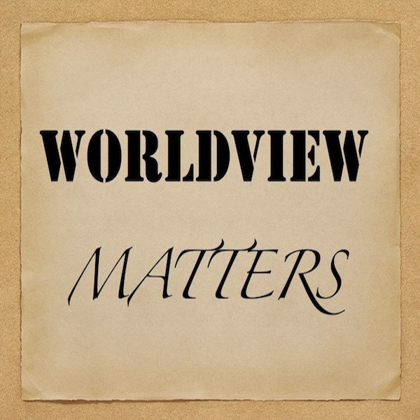 World View Matters
